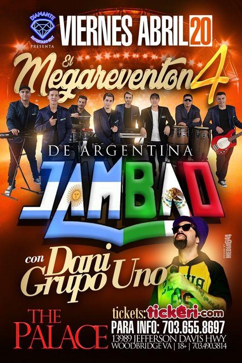 Flyer for Megareventon4 JAMBAO & DANI GRUPO UNO @The Palace
