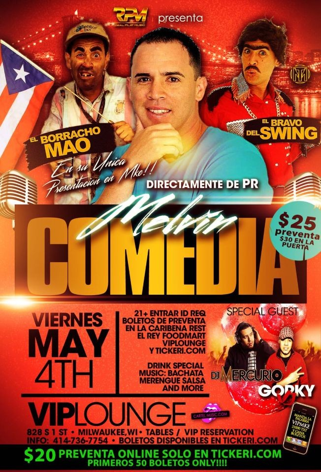 Flyer for MELVIN COMEDIA @ VIP LOUNGE MKE