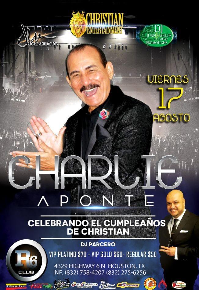 Flyer for Charlie Aponte en Houston,TX