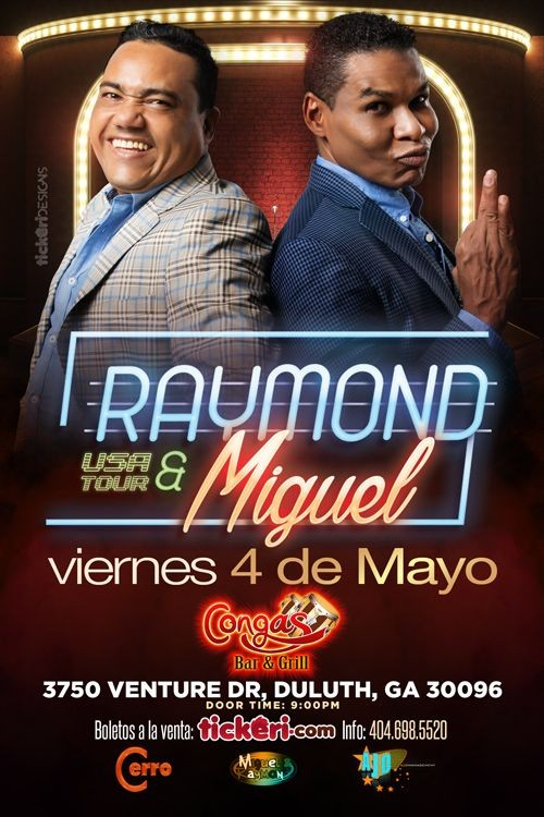 Flyer for Raymond & Miguel en Atlanta, GA