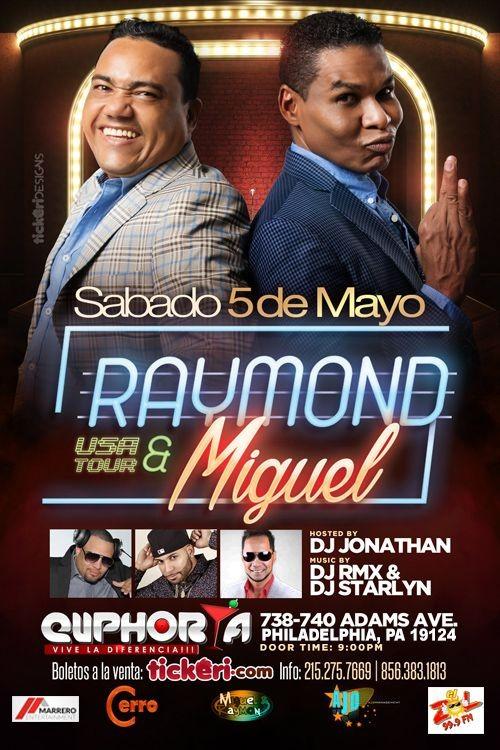 Flyer for Raymond & Miguel en Philadelphia,PA