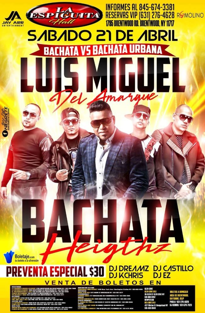 Flyer for Luis Miguel del Amargue y Bachata Heightz
