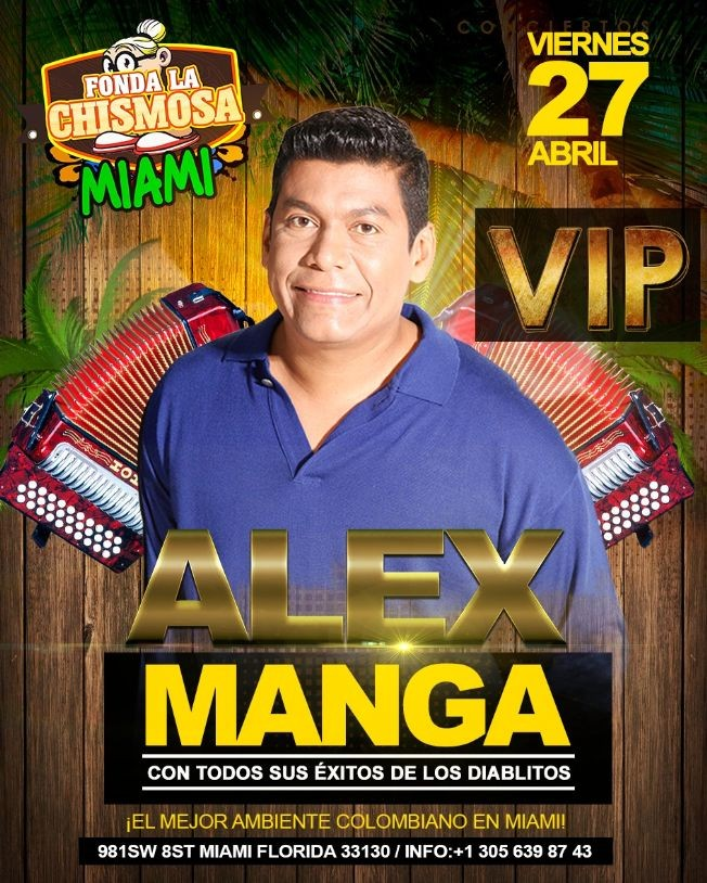 Flyer for Alex Manga en Miami,FL