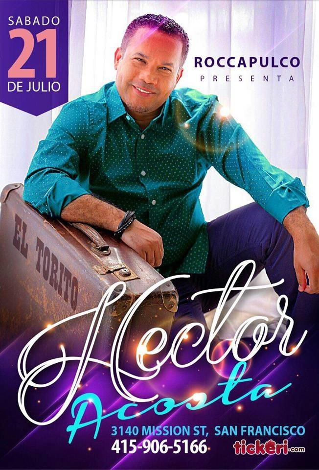 Flyer for Hector Acosta El Torito en San Francisco