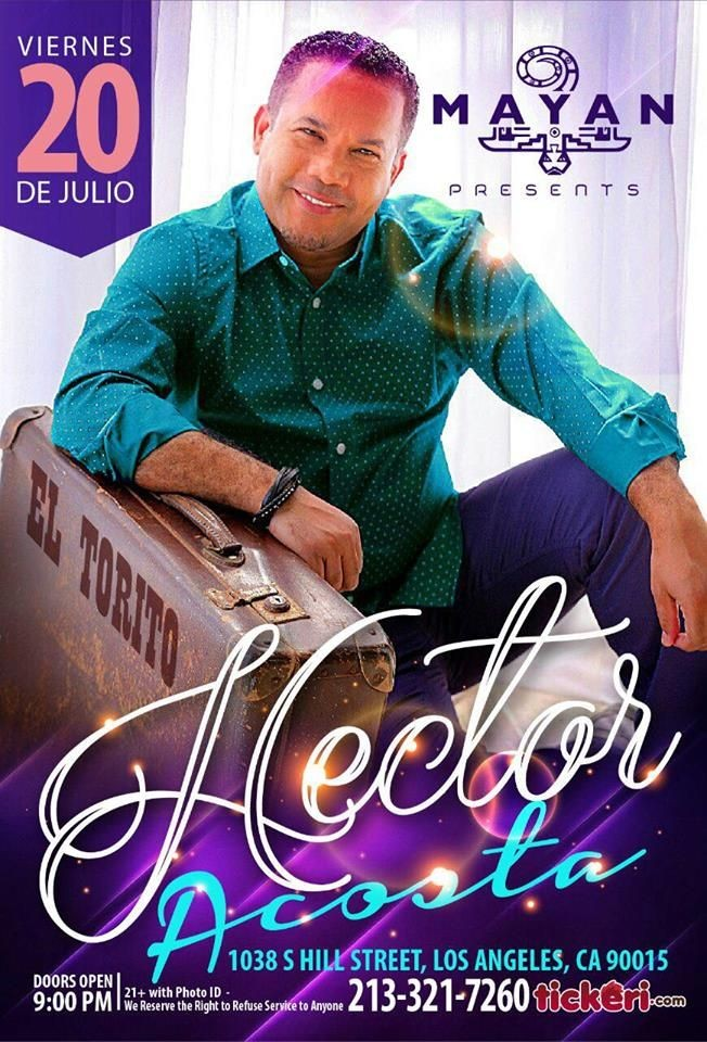 Flyer for Hector Acosta El Torito en Los Angeles
