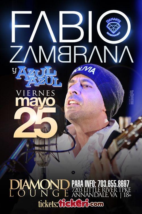 Flyer for Fabio Zambrana & Azul Azul @Diamond Lounge