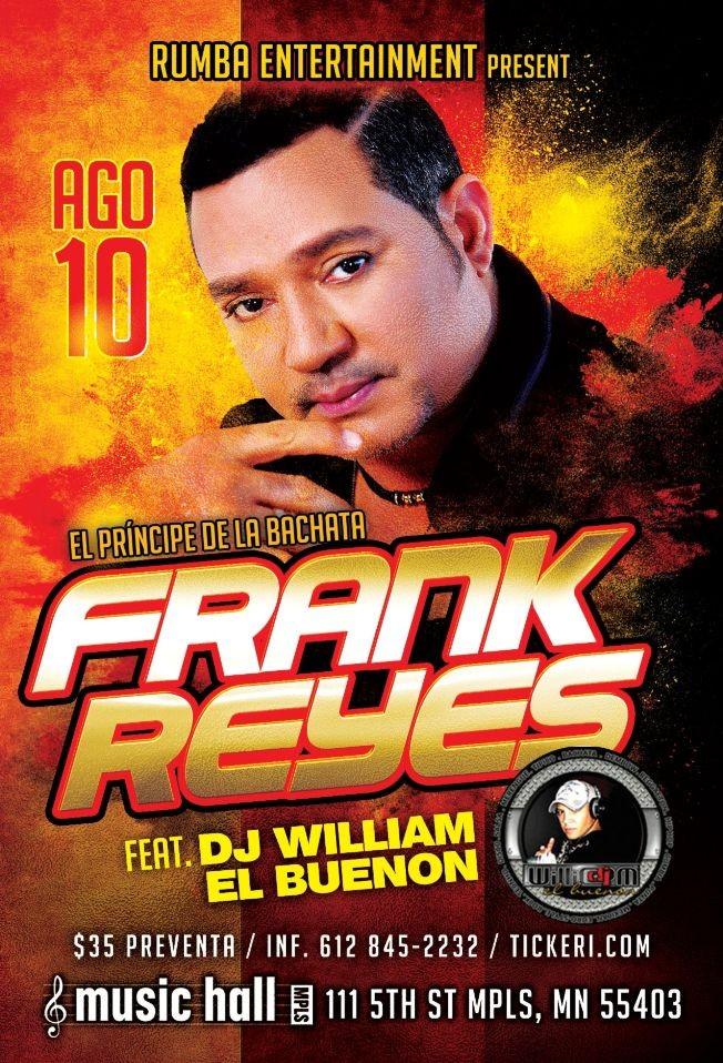 Flyer for Frank Reyes Ft DjWilliam El Buenon, Minneapolis MN