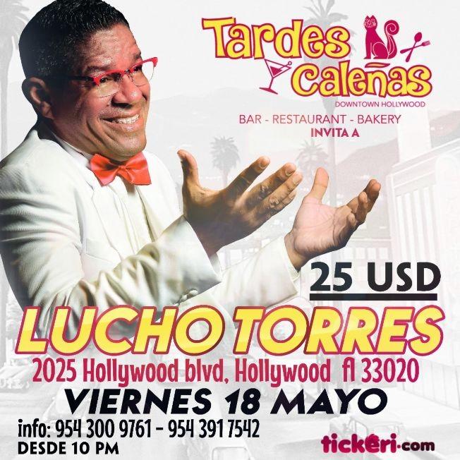 Flyer for Lucho Torres en Hollywood,FL