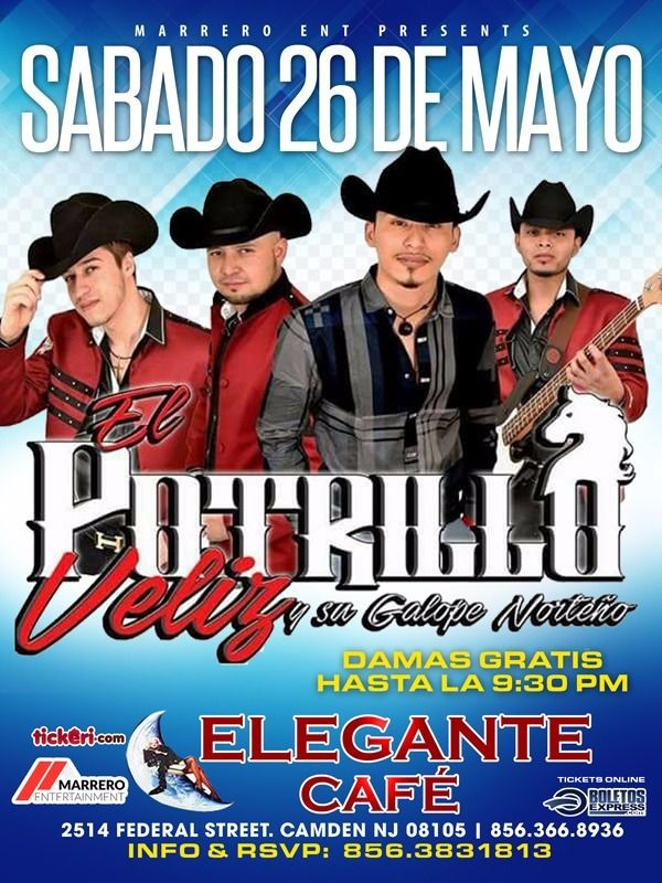 Flyer for El Potrillo Veliz y Su Galope Norteño en Camden,NJ