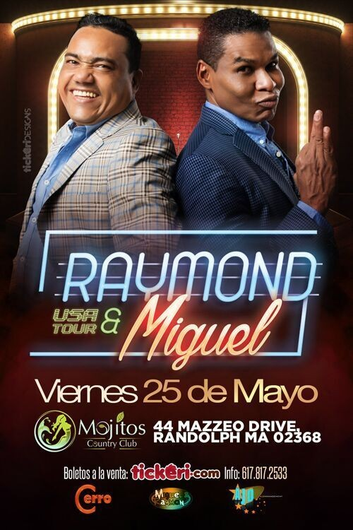 Flyer for Raymond & Miguel en Boston MA CANCELADO