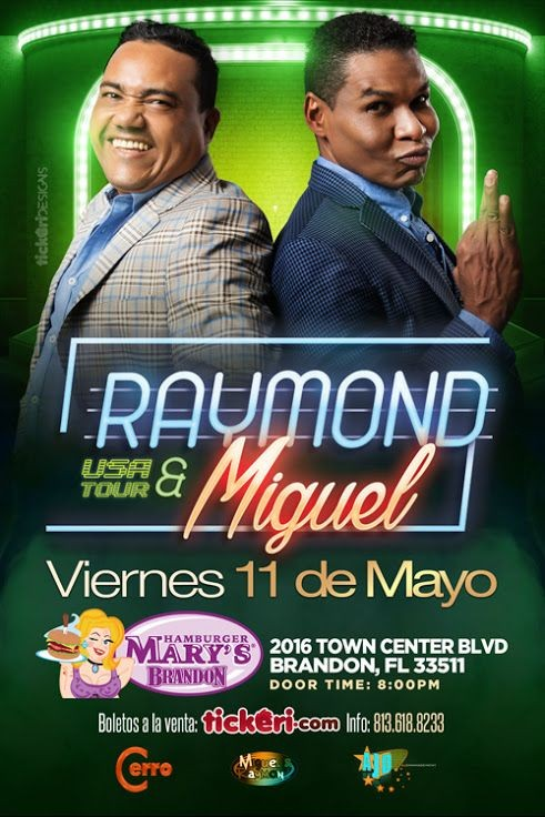 Flyer for Raymond & Miguel en Tampa