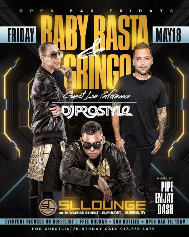 Flyer for Baby Rasta & Gringo Live With DJ Prostyle At SL Lounge