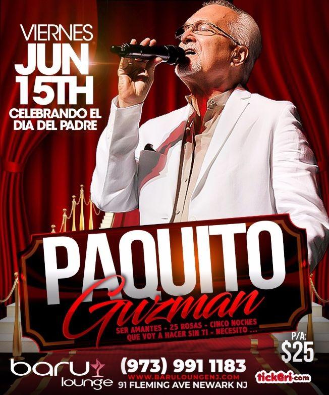 Flyer for Paquito Guzman
