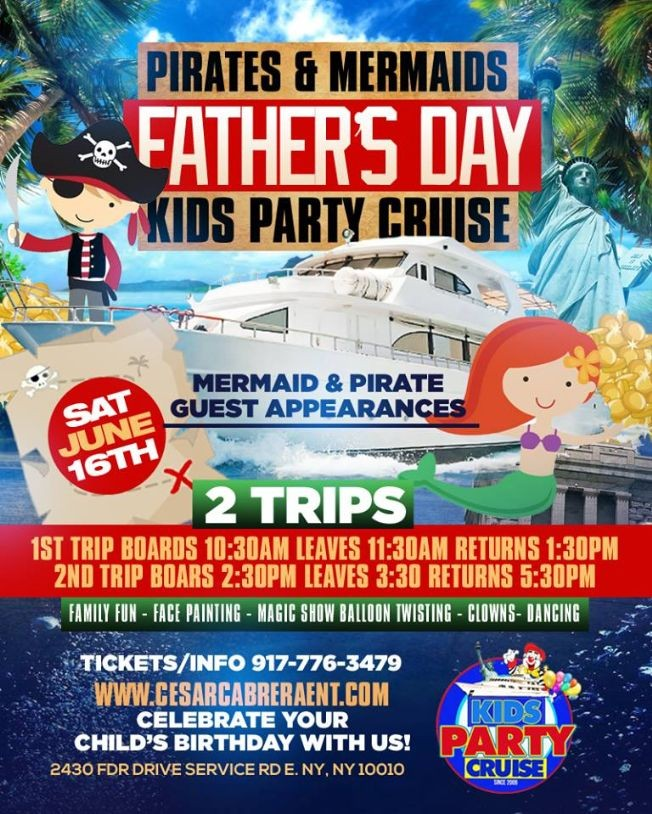 Flyer for Kids Party Cruise Pre Fathers Day Edition (2:30 PM-5:30PM)