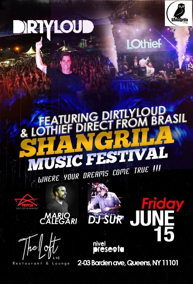 Flyer for Shangrila Music Festival At The Loft LIC