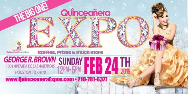 Flyer for Houston Quinceanera Expo 02-24-2019 at George R. Brown Tickets At The Door $ 9.99 Dollars