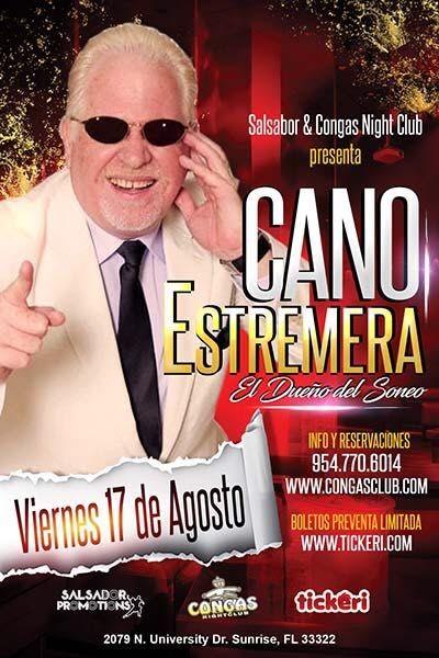 Flyer for Cano Estremera El Dueño del Soneo en Sunrise, FL