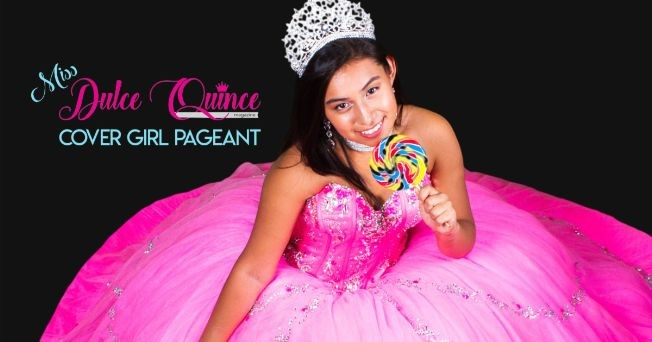 Flyer for CANCELLED - Miss Dulce Quince Cover Girl Pageant Semi Finals