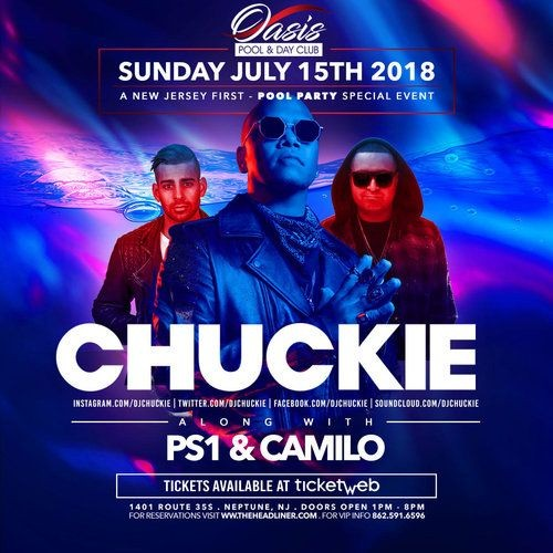 Flyer for Pool Party Special Event Chuckie Live With DJ Camilo At Oasis Pool & Day Club