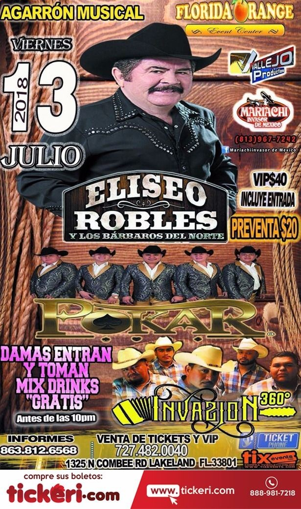 Flyer for ELISEO ROBLES Y LOS BARBAROS DEL NORTE, POKAR, INVASION 360 EN FL
