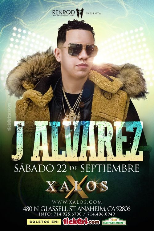 Flyer for J Alvarez en Anaheim