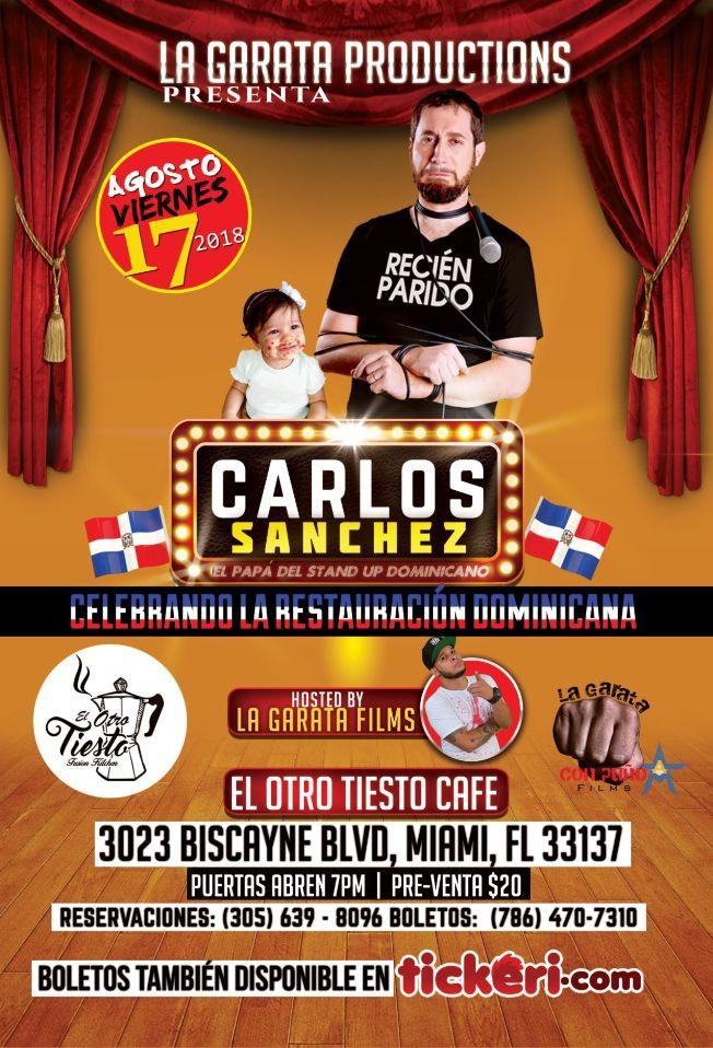 """Flyer for Carlos Sanchez """"Recién Parido"""""""
