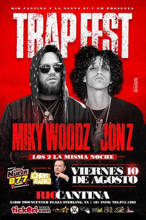 Flyer for Trap Fest con Miky Woodz & Jon Z en Sterling,VA