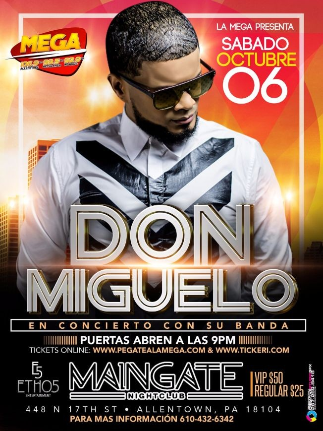 Flyer for La Mega Presenta Don Miguelo Live En Maingate
