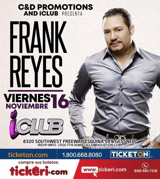 Flyer for Frank Reyes en Houston,TX