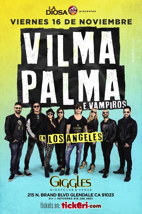 Flyer for VILMA PALMA E VAMPIROS EN LOS ANGELES, CA