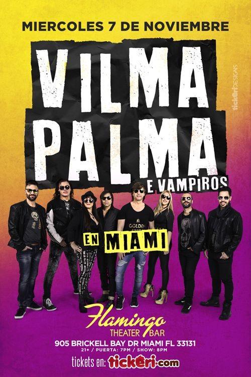 Flyer for Vilma Palma e Vampiros en Miami,FL
