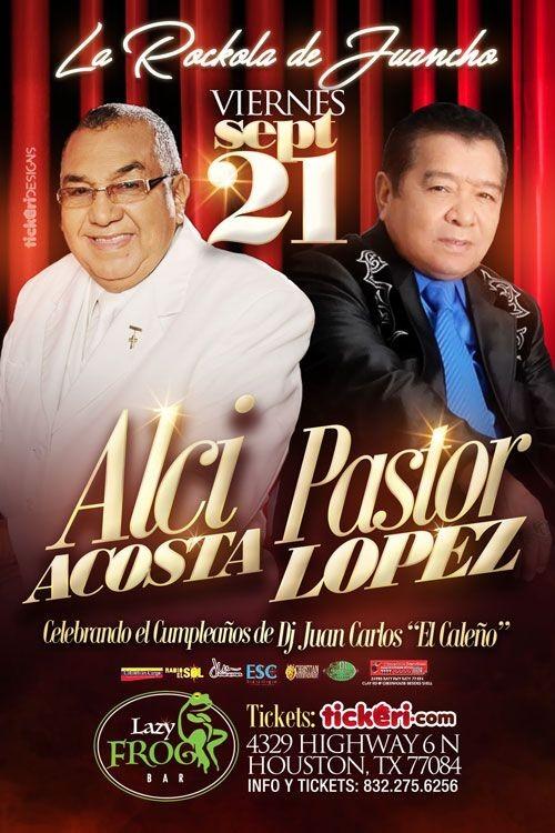 Flyer for Alci Acosta & Pastor Lopez en Houston,TX