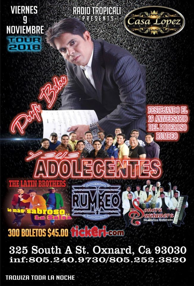Flyer for Porfi baloa y Sus Adolecentes, The Latin Brothers & Sonora Santanera en Oxnard,CA