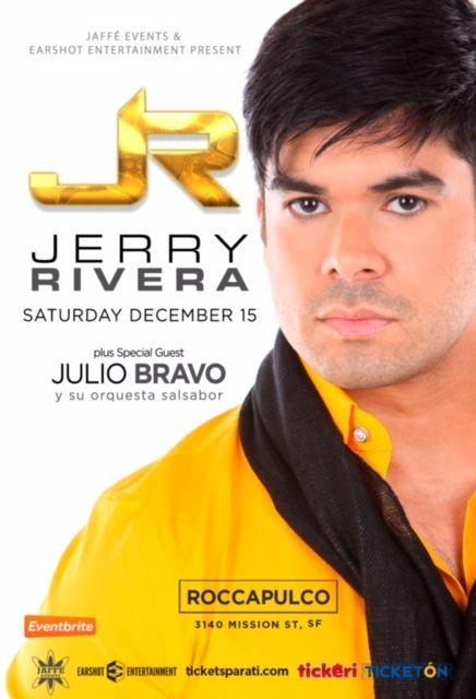Flyer for Jerry Rivera en San Francisco,CA