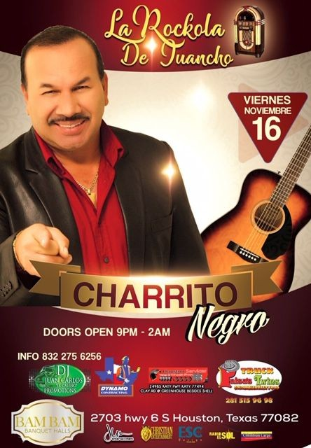 Flyer for Charrito Negro en Houston,TX
