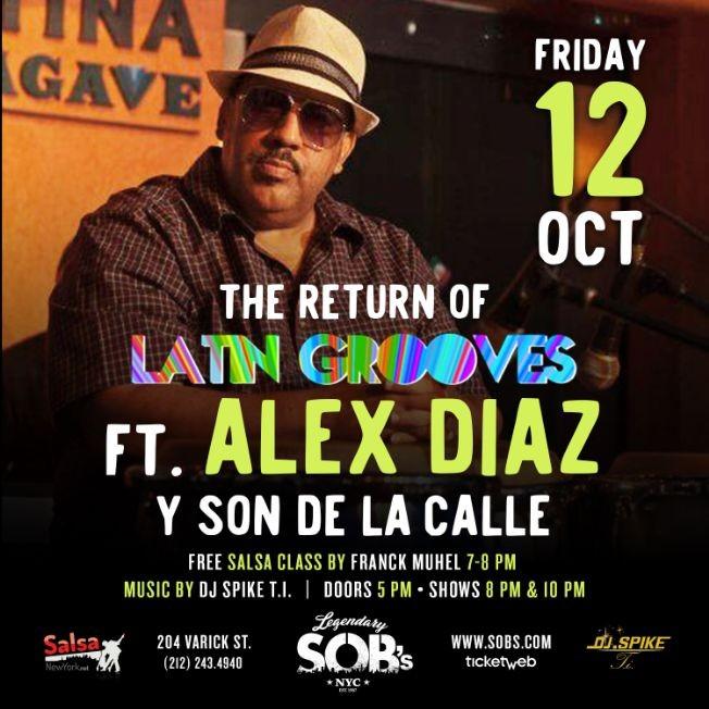 Flyer for The Return Of Latin Groove Featuring Alex Diaz y Son De La Calle