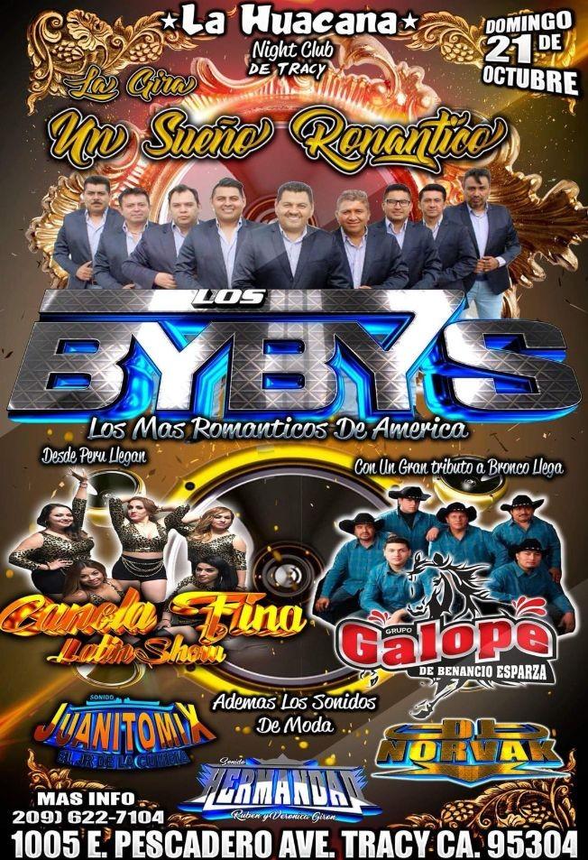 Flyer for Los Bybys, Canela Fina, Grupo Galope & Mas en Tracy,CA