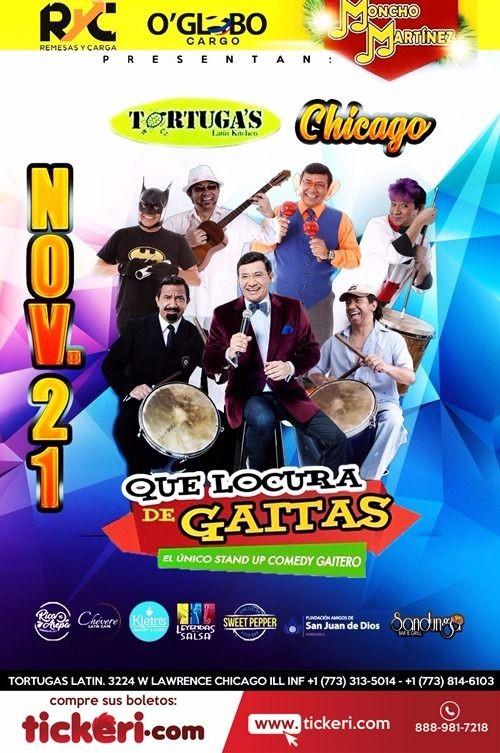 Flyer for QUE LOCURA DE GAITAS CHICAGO, IL