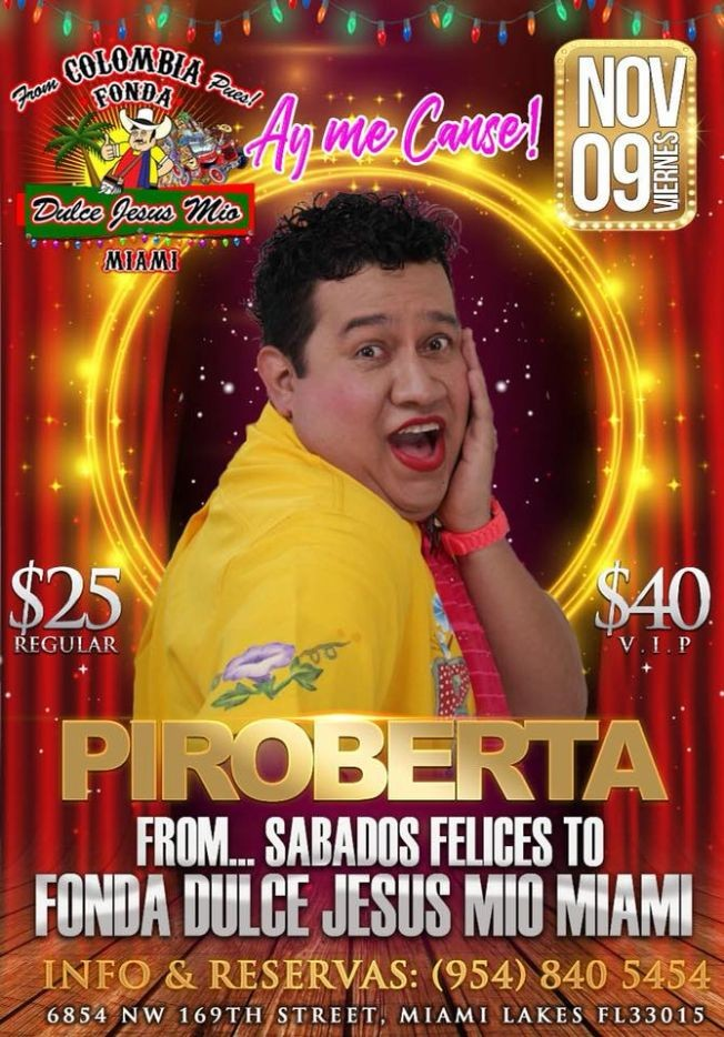 "Flyer for """" PIROBERTA """" Ay Me Canse..."