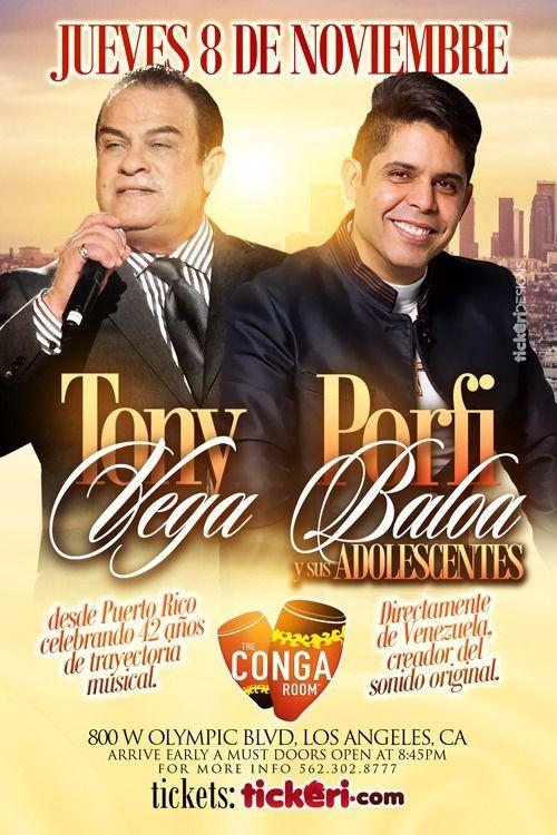 Flyer for TONY VEGA & PORFI BALOA Y SUS ADOLESCENTES EN LOS ANGELES,CA