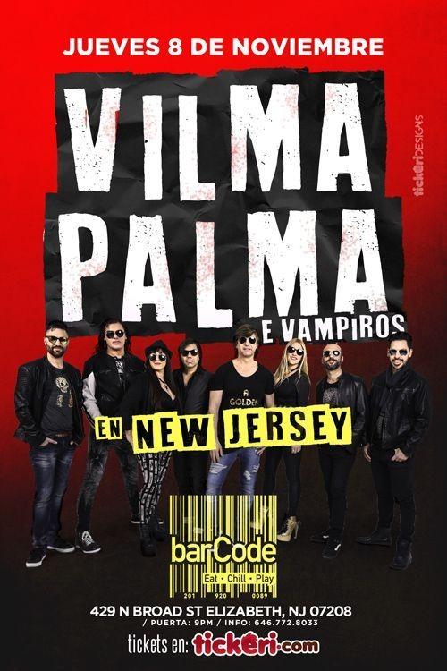 Flyer for Vilma Palma E Vampiros En Elizabeth,NJ