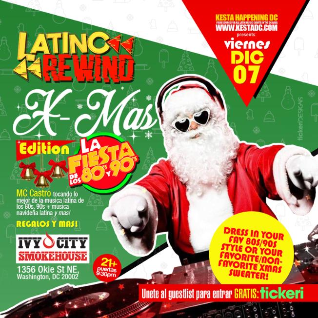 Flyer for Latino Rewind #2: La Gran Fiesta de los 80s y 90s X-MAS EDITION