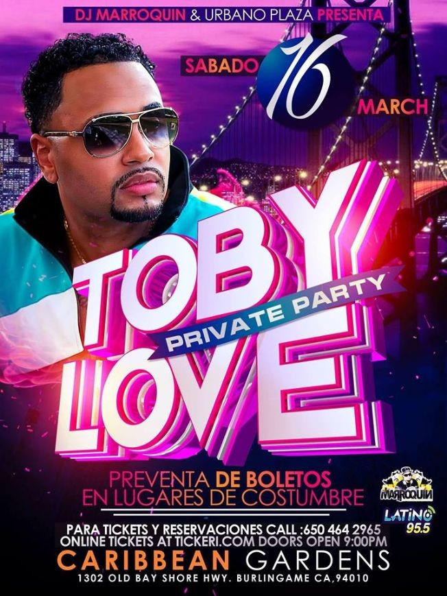Flyer for TOBY LOVE PRIVATE PARTY PRESENTE BY DJ MARROQUIN/URBANOPLAZA