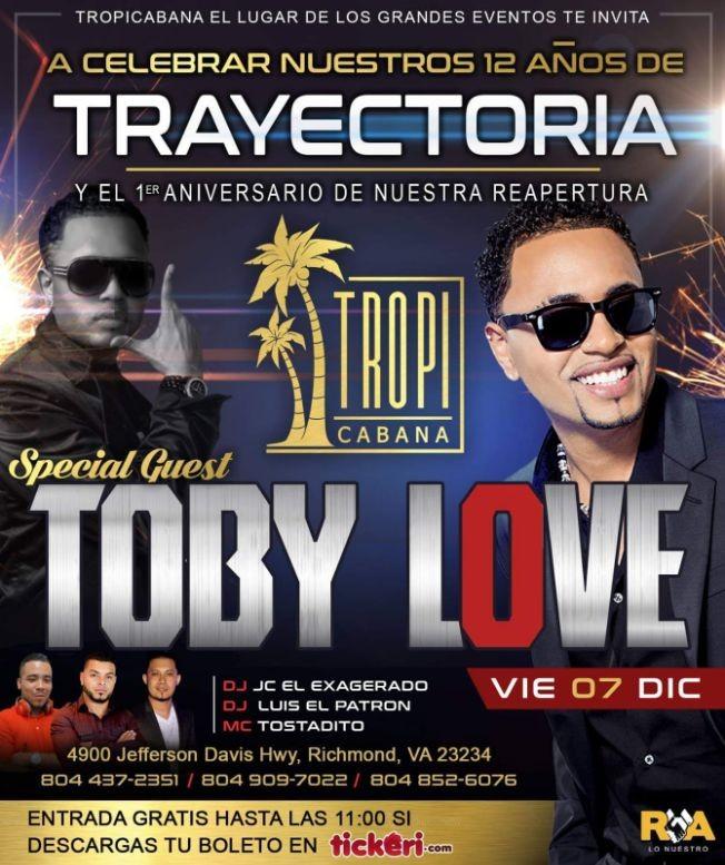 Flyer for A CELEBRAR NUESTROS 12 AÑOS DE TRAYECTORIA CON SPECIAL QUEST TOBY LOVE