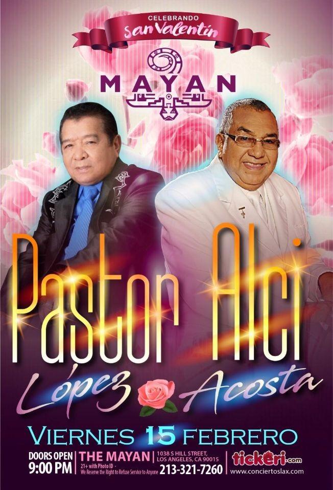 Flyer for PASTOR LOPEZ Y ALCI ACOSTA EN CONCIERTO EN LOS ANGELES,CA