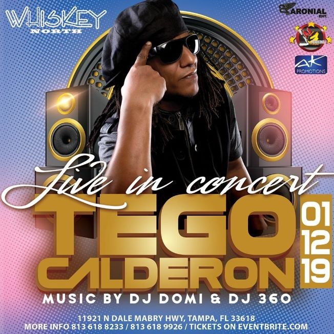 Flyer for Tego Calderon Live In Concert In Tampa First Time In 9 years!