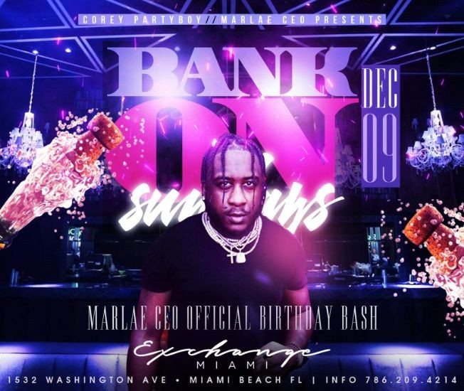 Flyer for Art Basel Weekend Marlae CEO Birthday Bash At Exchange Miami