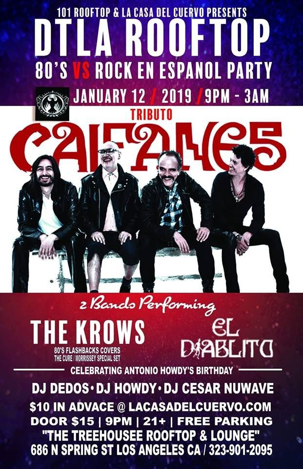 Flyer for DOWNTOWN LA. ROOFTOP PARTY. 80'S Vs ROCK EN ESPANOL W/LIVE BANDS. HOWDY'S B-DAY BASH. CAIFANES. THE KROWS