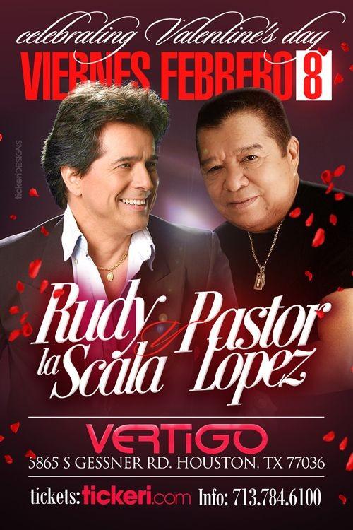Flyer for RUDY LA SCALA Y PASTOR LOPEZ EN HOUSTON