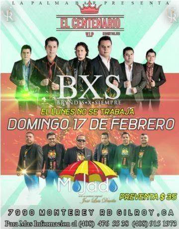Flyer for BXS & Grupo Mojado el Gilroy,CA